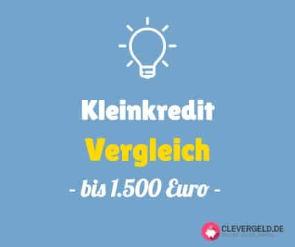 Kleinkredit Vergleich bis 1500 Euro