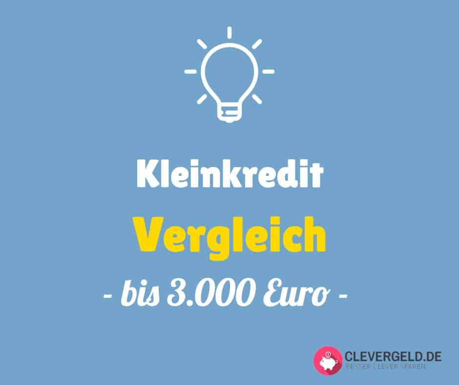 Kleinkredit Vergleich bis 3000 Euro