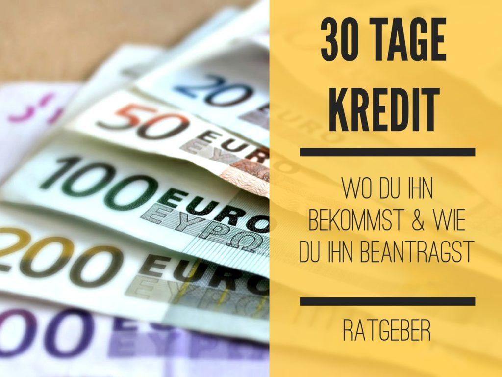 30 Tage Kredit