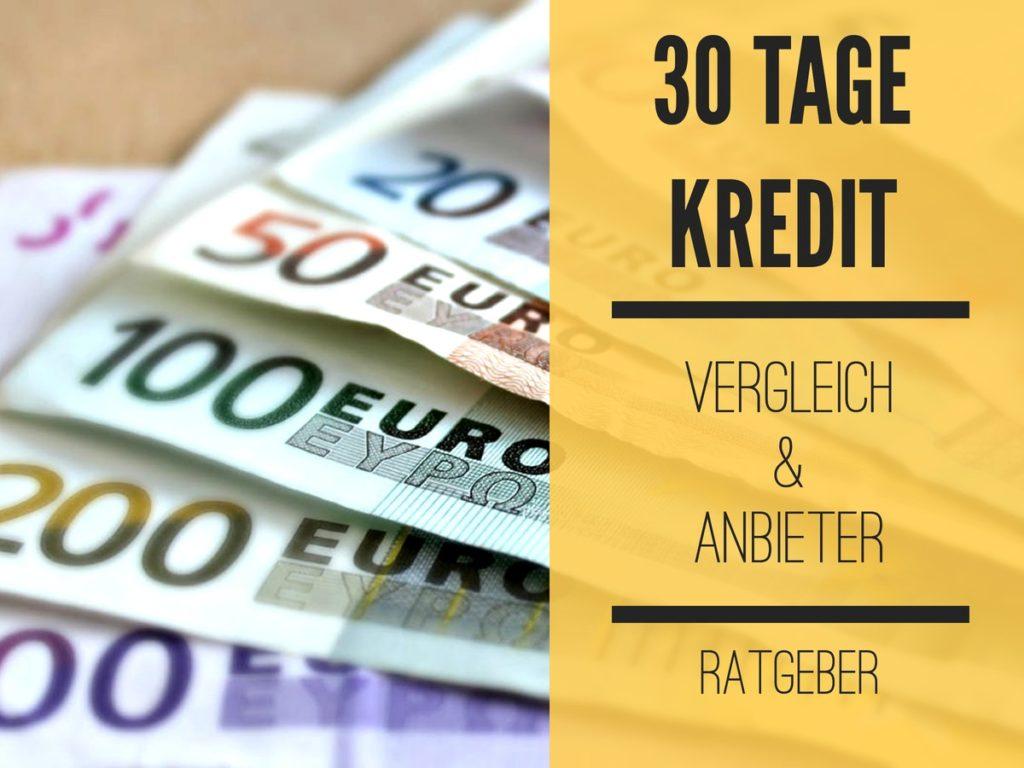 30 Tage Kredit Vergleichen - Anbieter
