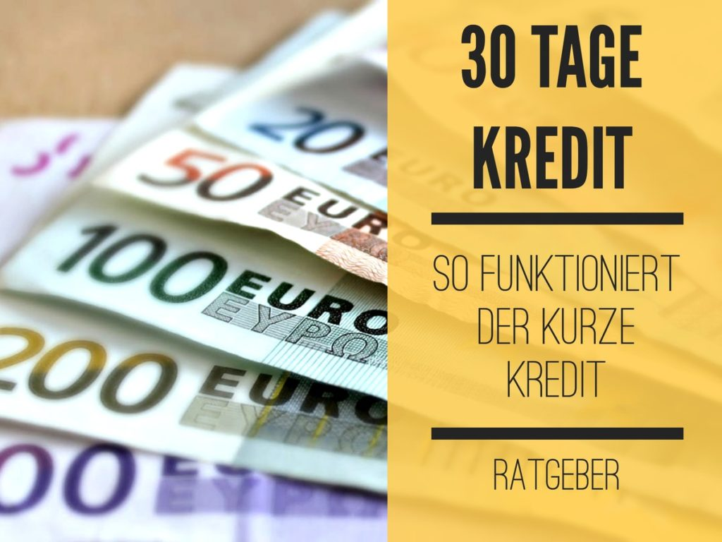30 Tage Kredit beantragen